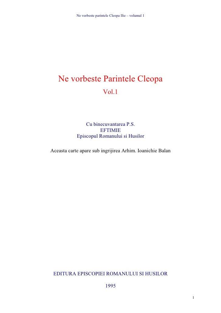 Ne vorbeste parintele Cleopa Ilie – volumul 1        Ne vorbeste Parintele Cleopa                              Vol.1      ...