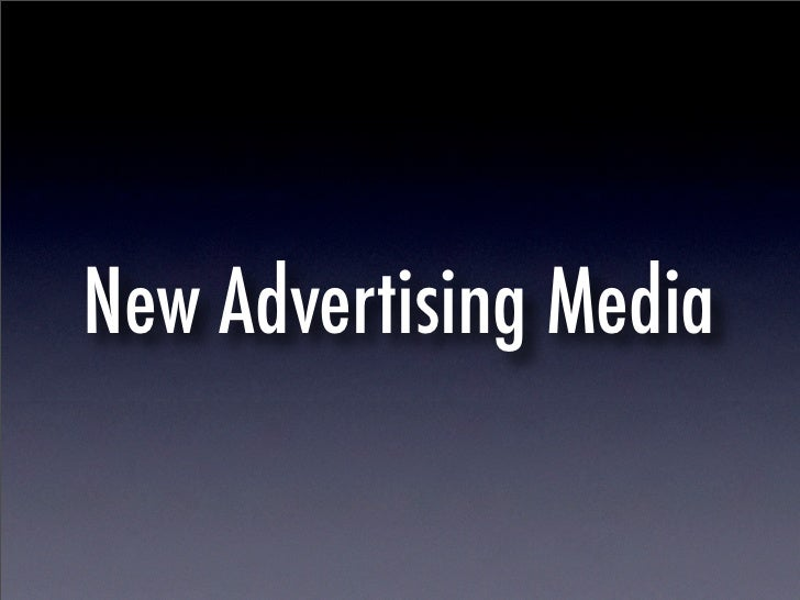 New Advertising Media