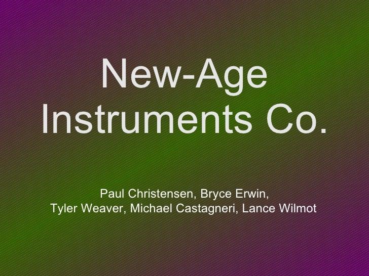 New-Age Instruments Co. Paul Christensen, Bryce Erwin, Tyler Weaver, Michael Castagneri, Lance Wilmot