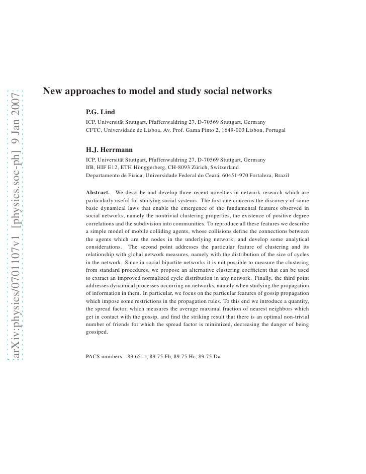 New approaches to model and study social networks arXiv:physics/0701107v1 [physics.soc-ph] 9 Jan 2007                     ...