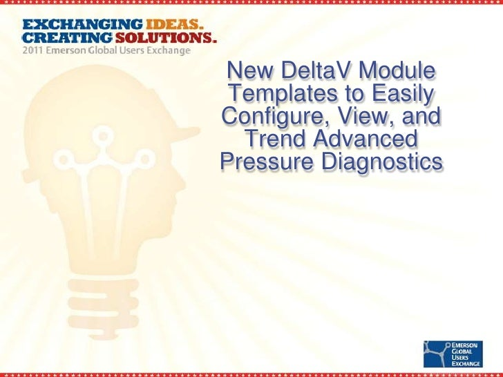 New DeltaV Module Templates to EasilyConfigure, View, and  Trend AdvancedPressure Diagnostics