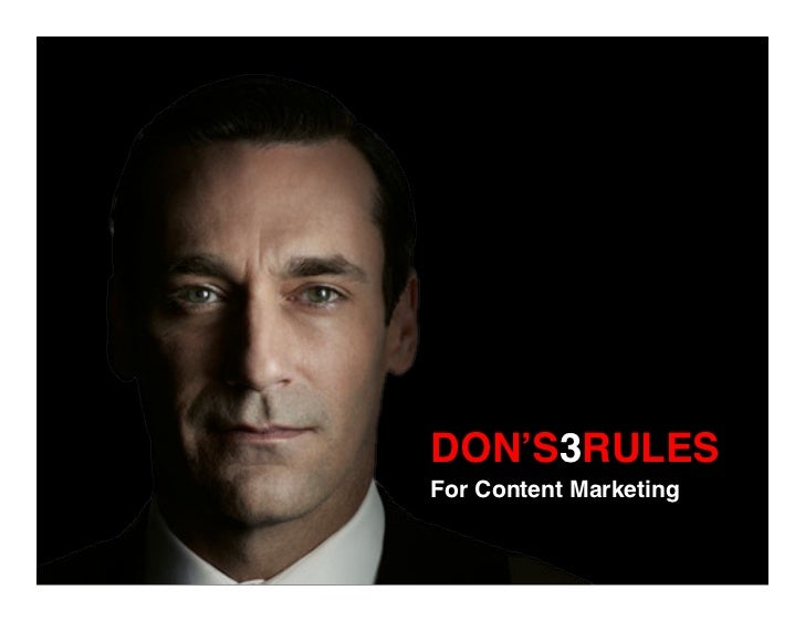Don Draper's 3 Rules of Content Marketing