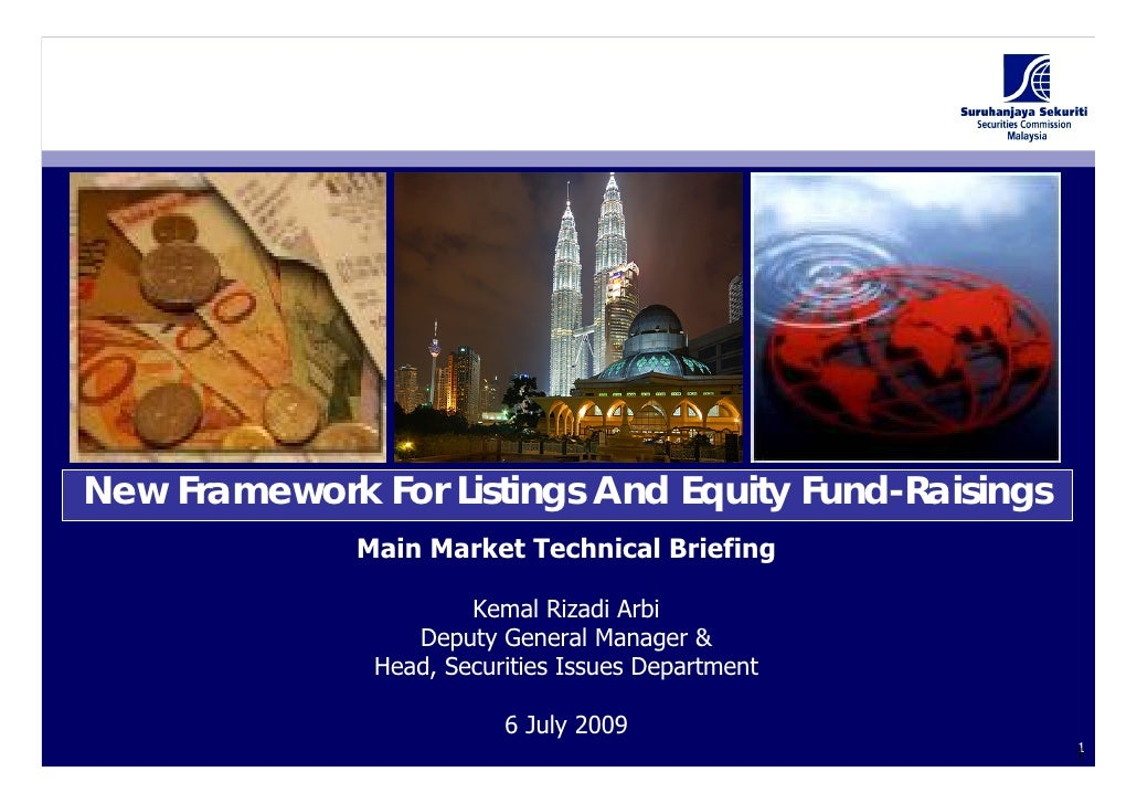 New Framework For Listings And Equity Fund-Raisings               Main Market Technical Briefing                         K...
