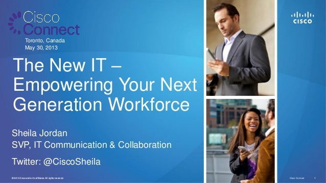 The New IT – Empowering Your Next Generation Workforce