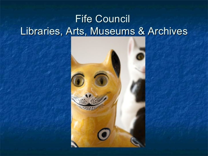 Fife CouncilLibraries, Arts, Museums & Archives