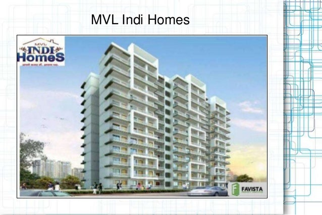 MVL Indi Homes Call @ 09999536147-A World of Changing Lifestyle Project