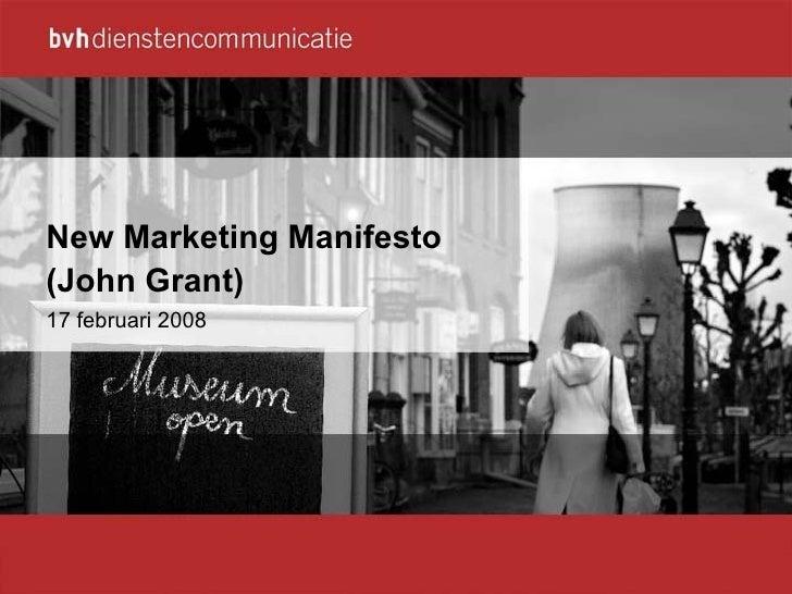 New Marketing Manifesto (John Grant) 17 februari 2008