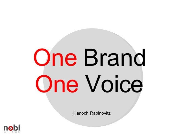 One  Brand One  Voice Hanoch Rabinovitz