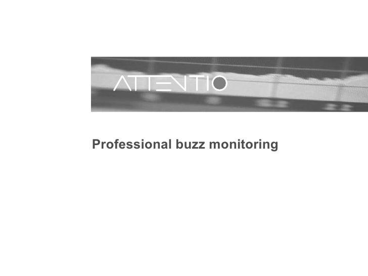 Professional buzz monitoring