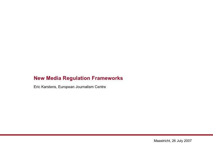New Media Regulation Frameworks