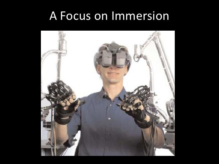 A Focus on Immersion
