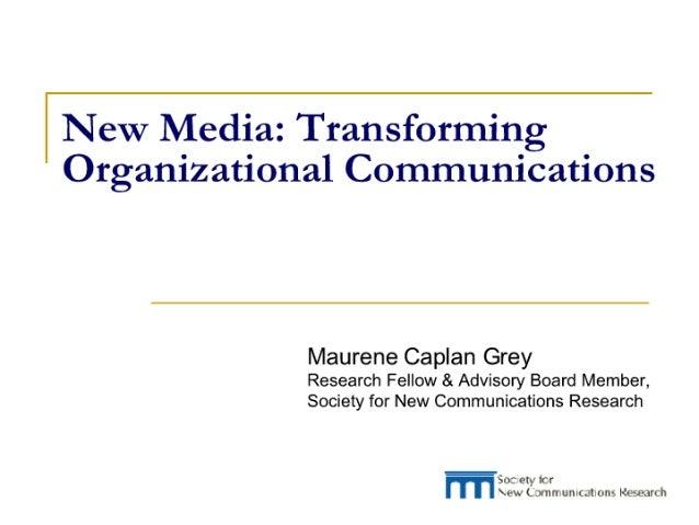 New Media: Transforming Organizational Communications