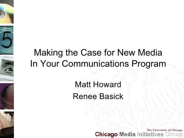Making the Case for New Media in Your Communications Program