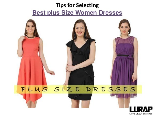 Tips for Selecting Best plus Size Women Dresses Online