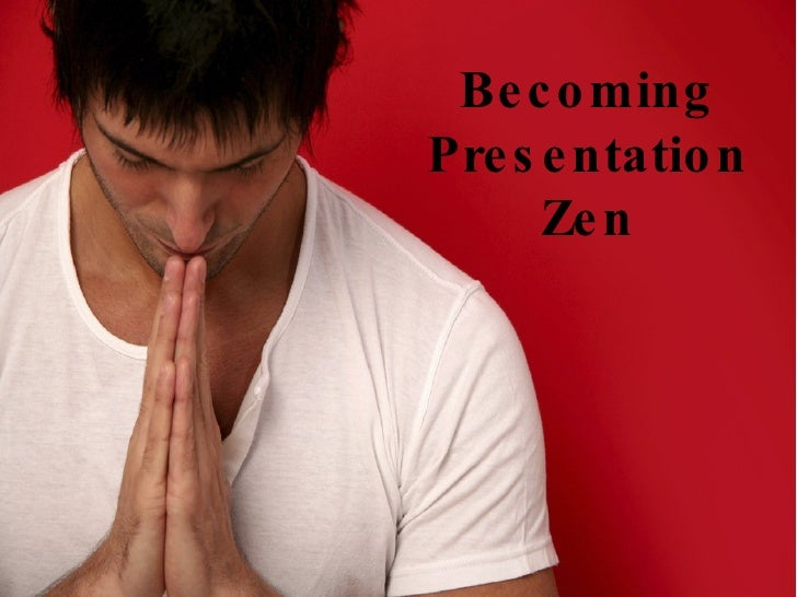 Becoming Presentation Zen