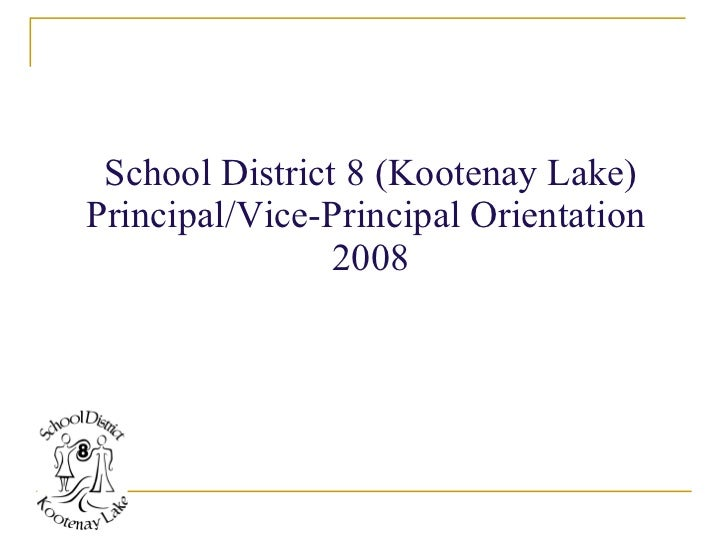 School District 8 (Kootenay Lake) Principal/Vice-Principal Orientation  2008