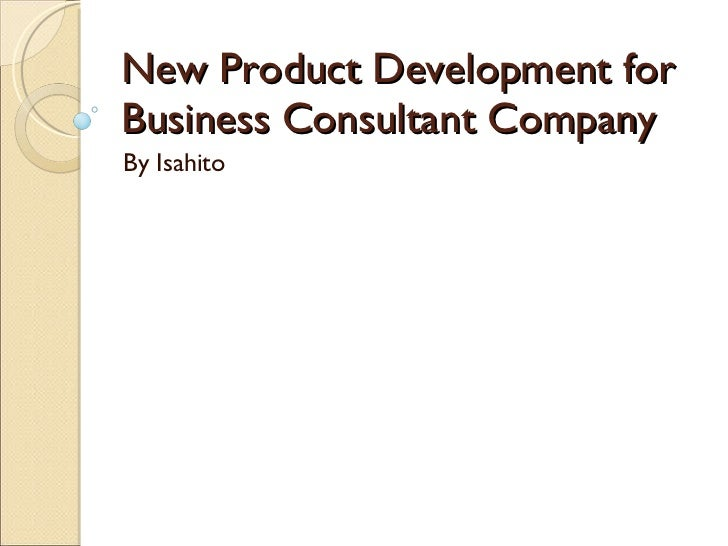New product development for business consultant company for Product development consulting