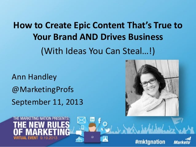 How to Create Epic Content That's True to Your Brand and Drives Business