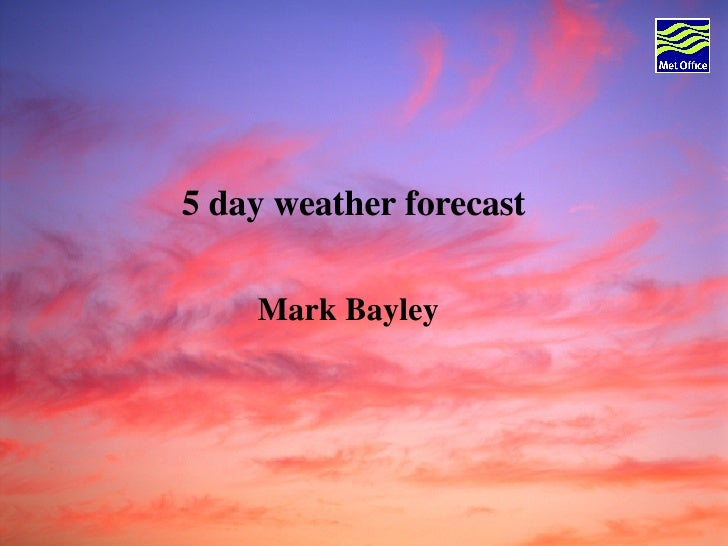 New Weather Forecast
