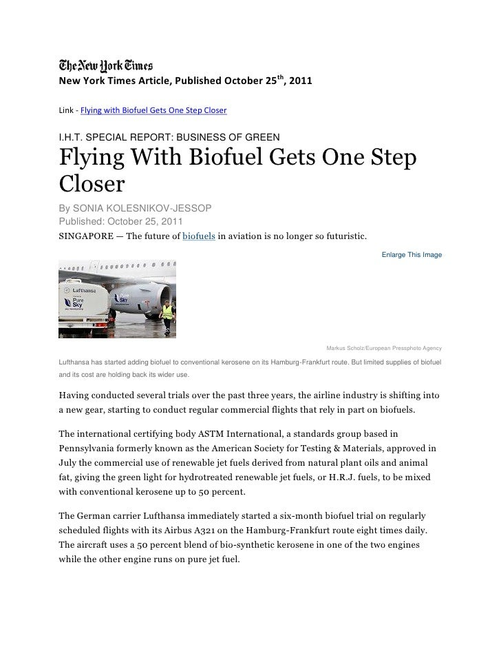 New York Times Article, Published October 25th, 2011Link - Flying with Biofuel Gets One Step CloserI.H.T. SPECIAL REPORT: ...