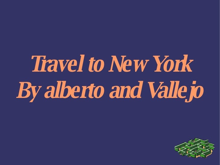 Travel to New York By alberto and Vallejo