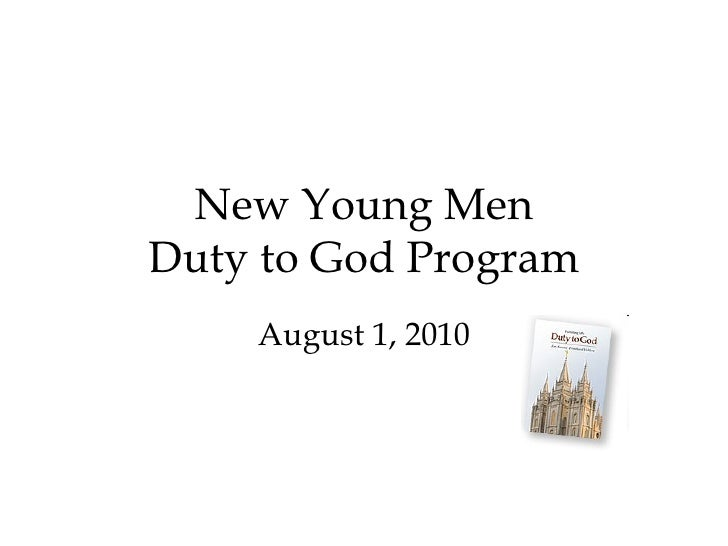 New Young Men Duty to God Program August 1, 2010