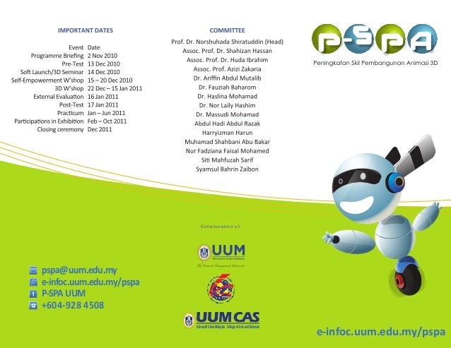 Collaboration of: e-infoc.uum.edu.my/pspa e-infoc.uum.edu.my/pspa pspa@uum.edu.my +604-928 4508 P-SPAUUM UUMUniversitiUtar...