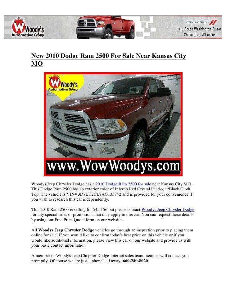 New 2010 Dodge Ram 2500 For Sale Near Kansas CityMOWoodys Jeep Chrysler Dodge has a 2010 Dodge Ram 2500 for sale near Kans...