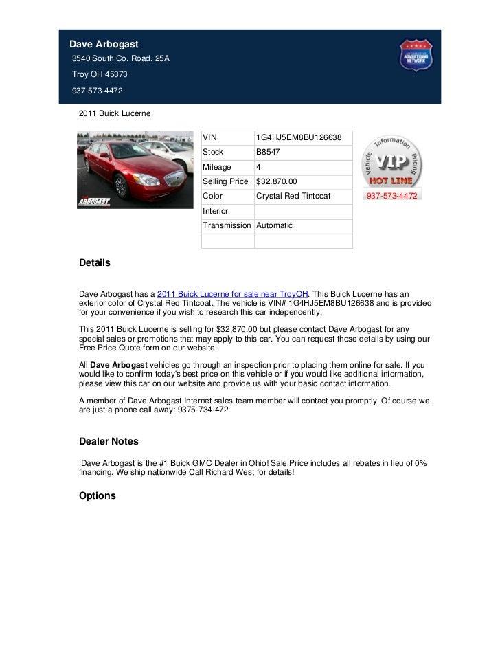 Dave Arbogast3540 South Co. Road. 25ATroy OH 45373937-573-4472 2011 Buick Lucerne                                     VIN ...