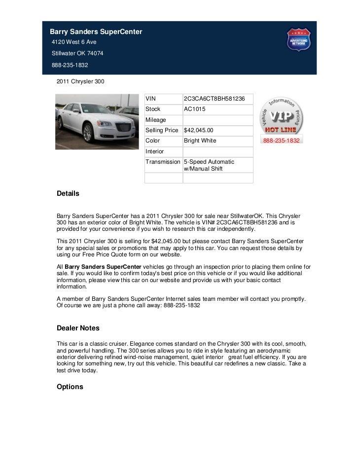 Barry Sanders SuperCenter4120 West 6 AveStillwater OK 74074888-235-1832 2011 Chrysler 300                                 ...