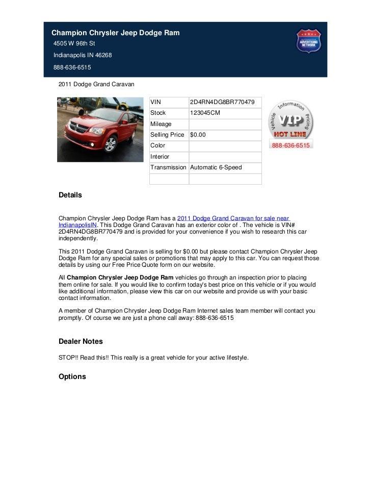 Champion Chrysler Jeep Dodge Ram4505 W 96th StIndianapolis IN 46268888-636-6515 2011 Dodge Grand Caravan                  ...