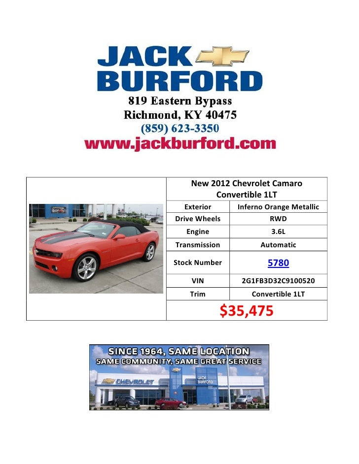 New 2012 Chevrolet Camaro         Convertible 1LT   Exterior    Inferno Orange MetallicDrive Wheels            RWD   Engin...