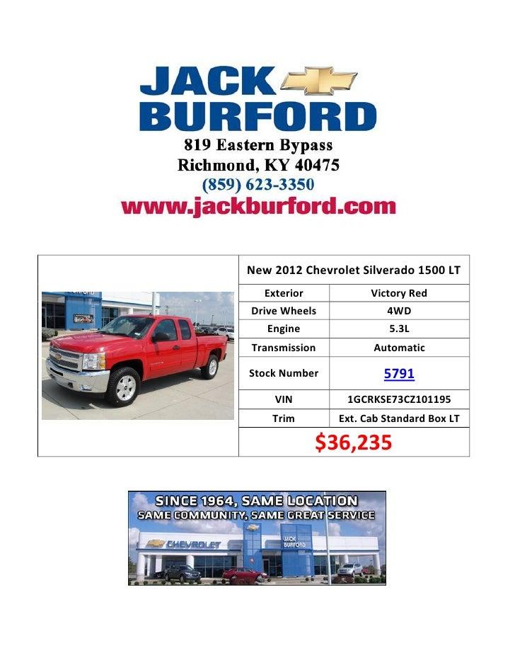 New 2012 Chevrolet Silverado 1500 LT Stock ID: 5791 at Jack Burford Chevrolet of Richmond KY