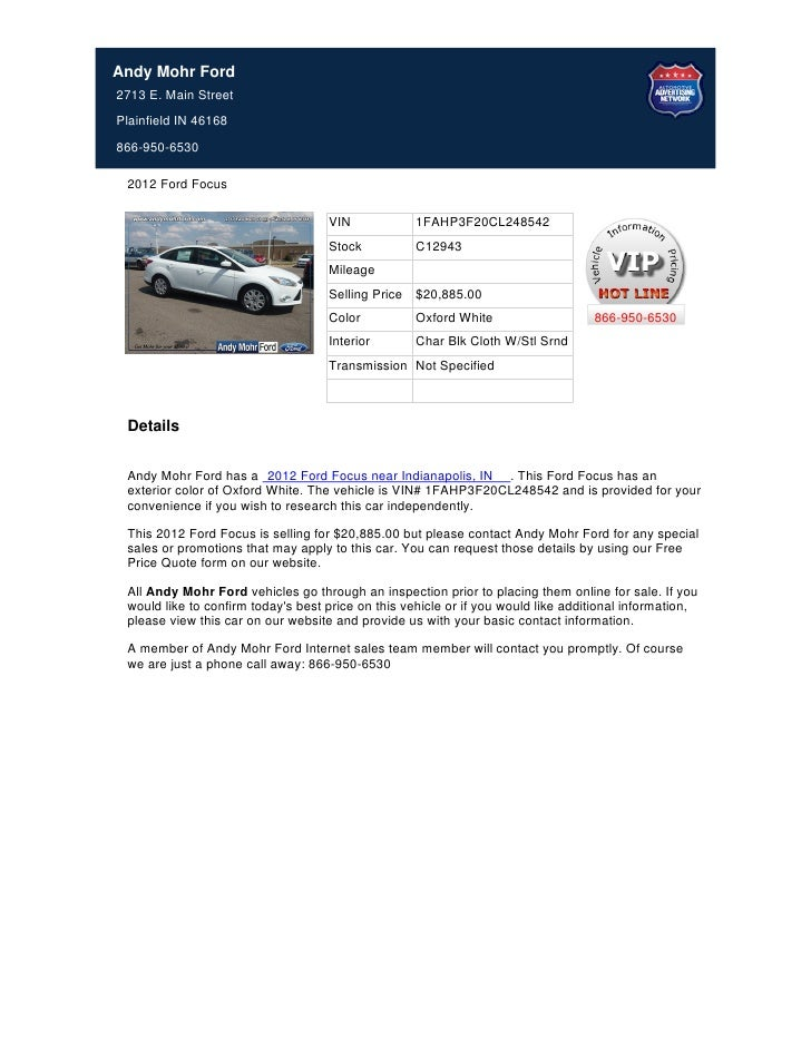 Andy Mohr Ford2713 E. Main StreetPlainfield IN 46168866-950-6530 2012 Ford Focus                                    VIN   ...