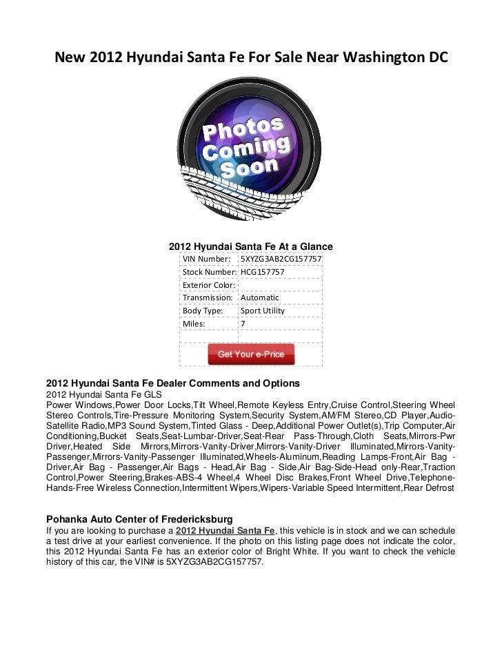 New 2012 Hyundai Santa Fe For Sale Near Washington DC                               2012 Hyundai Santa Fe At a Glance     ...