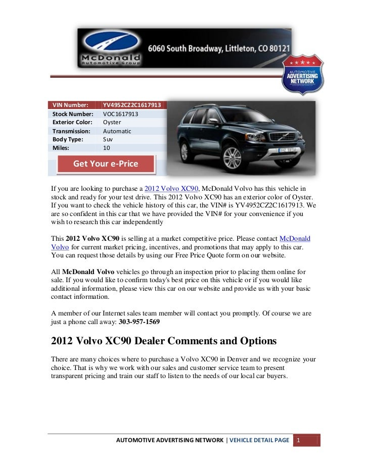 VIN Number:       YV4952CZ2C1617913Stock Number:     VOC1617913Exterior Color:   OysterTransmission:     AutomaticBody Typ...
