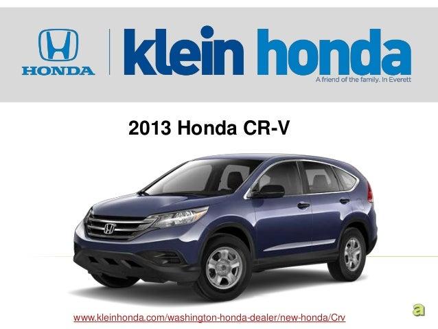 2013 Honda CR-V in Seattle at Klein Honda