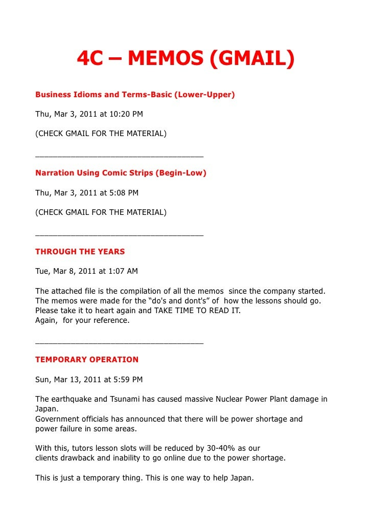 4C – MEMOS (GMAIL)Business Idioms and Terms-Basic (Lower-Upper)Thu, Mar 3, 2011 at 10:20 PM(CHECK GMAIL FOR THE MATERIAL)_...