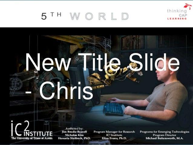 New Title Slide - Chris