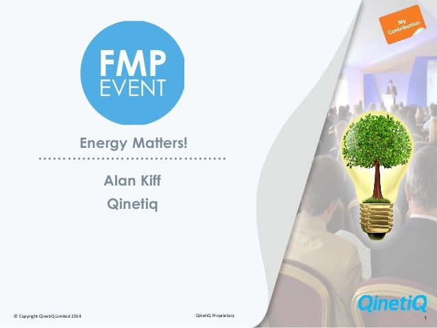 Alan Kiff, Head of Energy at QinetiQ - Energy matters - Energy in the organisation