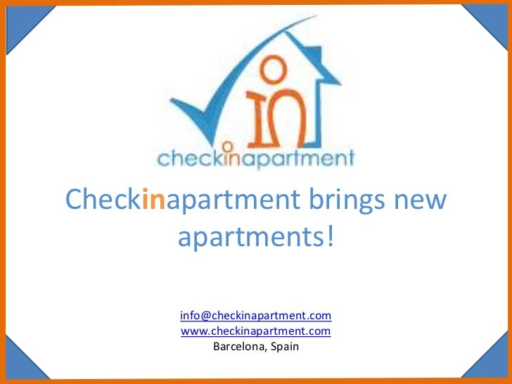 Checkinapartment brings new        apartments!        info@checkinapartment.com        www.checkinapartment.com           ...