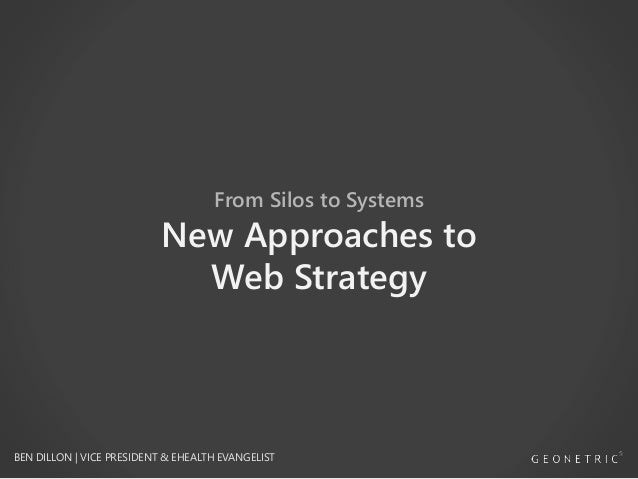 From Silos to Systems: New Approaches to Web Strategy [WEBINAR]