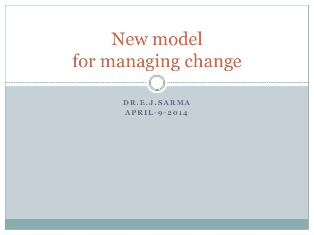 New approach to change management