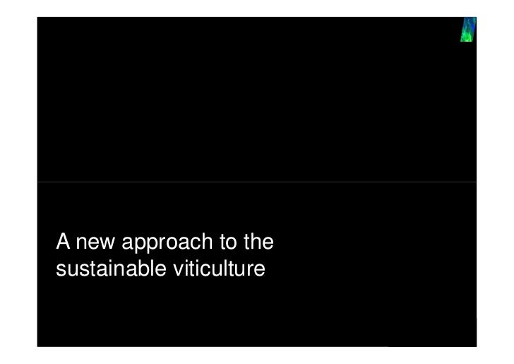 A new approach to thesustainable viticulture
