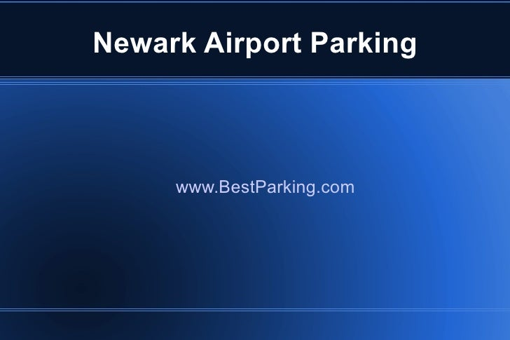 Newark Airport Parking www.BestParking.com