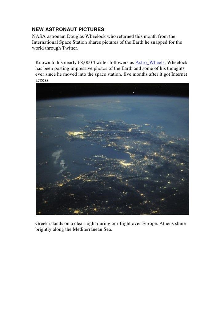 NEW ASTRONAUT PICTURESNASA astronaut Douglas Wheelock who returned this month from theInternational Space Station shares p...