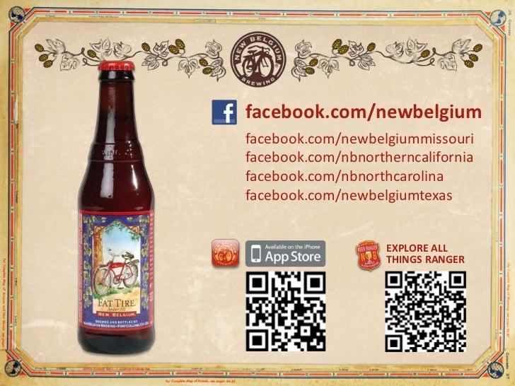 facebook.com/newbelgium<br />facebook.com/newbelgiummissouri<br />facebook.com/nbnortherncalifornia<br />facebook.com/nbno...