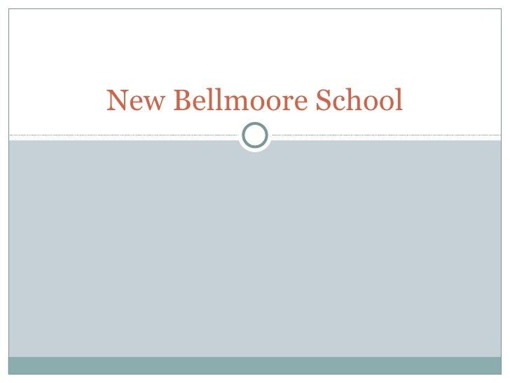 New bellmoore school