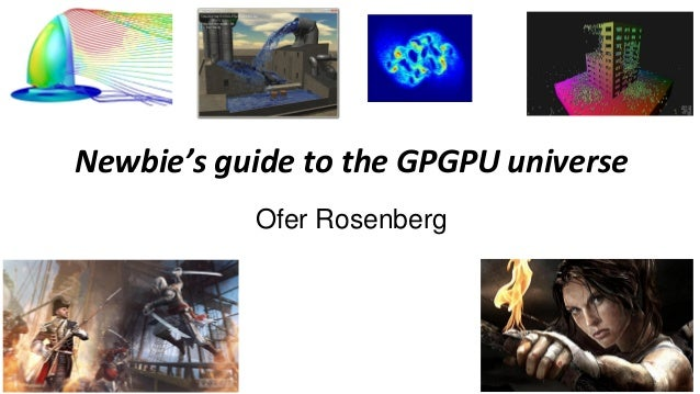 Newbie's guide to_the_gpgpu_universe