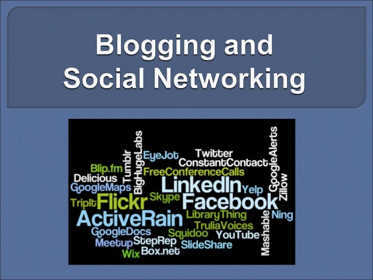 Blogging And Social Networking